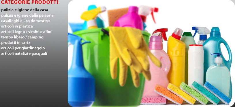 Ingrosso distribuzione articoli casalinghi pulizia for Pulizia della casa