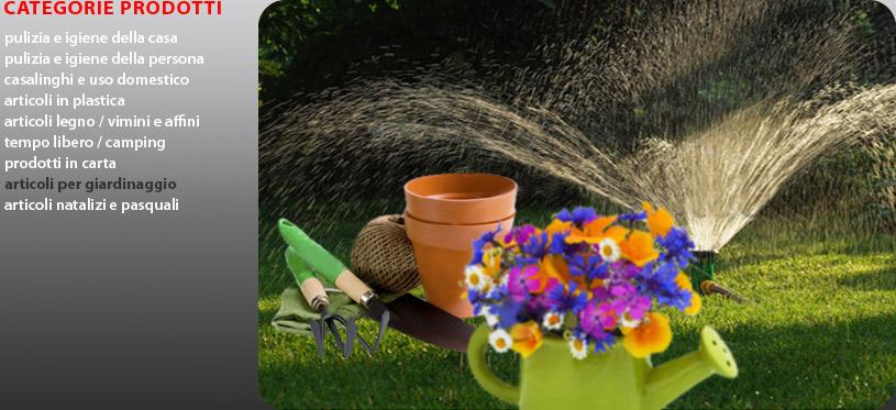 Ingrosso distribuzione articoli casalinghi pulizia for Articoli giardinaggio